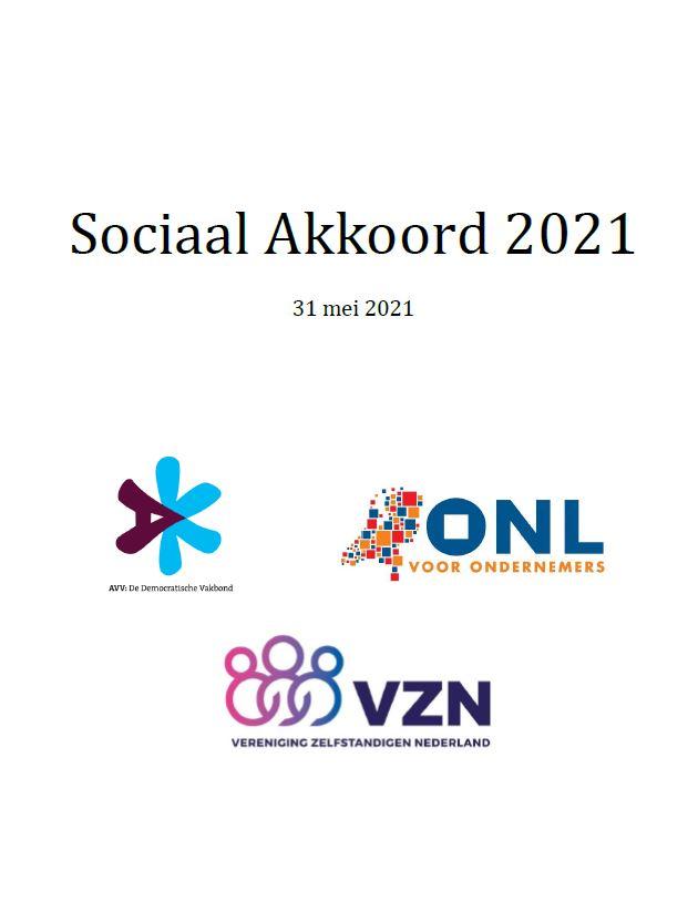 Het sociaal akkoord 2021 volgens VZN, ONL en AVV