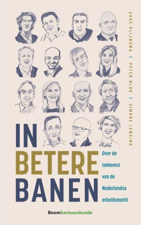 Boek 'In betere banen': ideeën voor een andere organisatie van de arbeidsmarkt